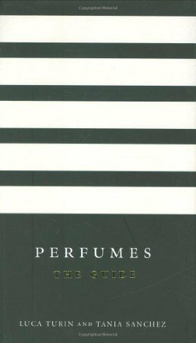 Perfumes: The guide-Luca Turin, Tania Sanchez