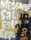 Esther Eppstein - Message Salon by Scheidegger und Spiess AG, Verlag (Hardback, 2016)