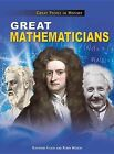 Great Mathematicians by Staff Tutor in Computing and Mathematics in the Department for External Studies Raymond Flood, Senior Lecturer Faculty of Mathematics Robin Wilson (Hardback, 2012)