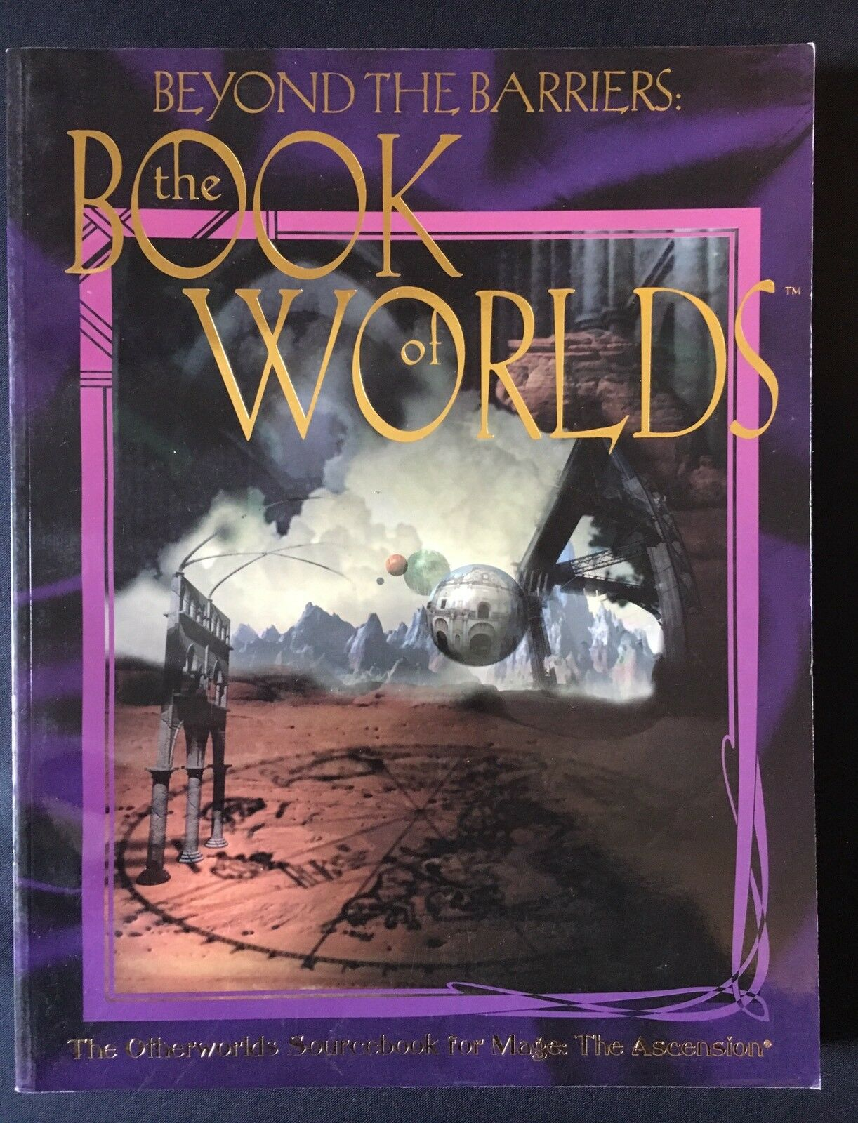 Beyond the Barriers  The Book of Worlds - Mage the Ascension - White Wolf WW4007