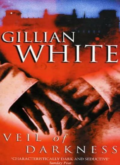 Veil of Darkness By Gillian White. 9780552145640