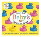 Baby's First Treasure Hunt by Roger Priddy (Board book, 2013)