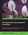 Lift Application Development Cookbook by Gilberto T. Garcia (Paperback, 2013)