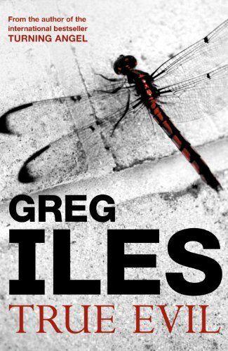 True Evil,Greg Iles- 9780340920541