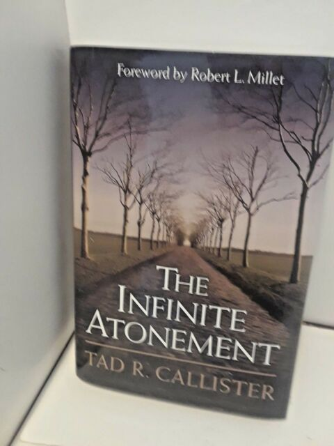 The Infinite Atonement by Tad R. Callister (LDS, MORMON BOOKS)