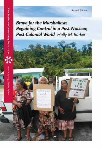 Bravo for the Marshallese: Regaining Control in a Post-Nuclear, Post-Colonial W