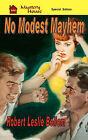 No Modest Mayhem by Robert Leslie Bellem (Paperback / softback, 2010)