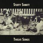 Twelve Songs by Stuffy Shmitt (CD, Nov-2012, CD Baby (distributor))