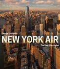 New York Air: The View from Above von George Steinmetz (2015, Gebundene Ausgabe)