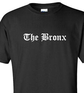 10ea1a268 The Bronx T-Shirt NYC New York City Big Apple NY Swag Hip Hop Urban ...