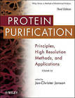 Protein Purification: Principles, High Resolution Methods, and Applications by John Wiley and Sons Ltd (Hardback, 2011)