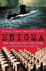 Enigma: The Battle for the Code by Hugh Montefiore (Paperback, 2001)