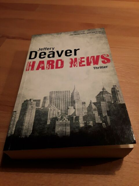 Hard News von Jeffery Deaver (2006, Taschenbuch)