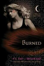 Burned: A House of Night Novel - Good - Cast, P. C. - Hardcover