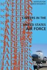 Careers in the United States Air Force by Institute for Career Research (Paperback / softback, 2015)