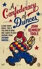 A Confederacy of Dunces by John Kennedy Toole (Paperback, 2011)