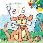 It's Fun to Draw Pets by Mark Bergin (Paperback / softback, 2014)