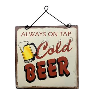 Always On Tap Metal Man Cave Beer Sign