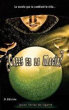 Crees en la Magia? by Javier Torras de Ugarte (2014, Paperback)