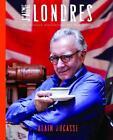 J'aime London von Alain Ducasse (2014, Gebundene Ausgabe)