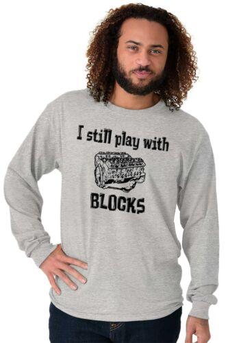 Still Play With Blocks Funny Mechanic Humor Long Sleeve Tees Shirts T-Shirts