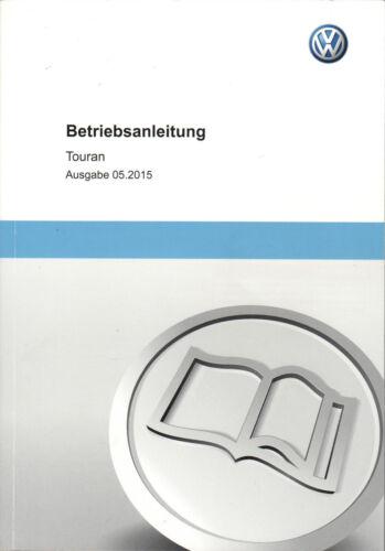 Top Preis Orig VW Touran Betriebsanleitung 05//2015  Deutsch