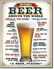HOW TO ORDER BEER AROUND THE WORLD Large Man Cave Pub Metal Tin Wall Sign 1808