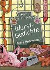 Heute im Angebot: Wurstgedichte von Andrè Kudernatsch (2014, Gebundene Ausgabe)