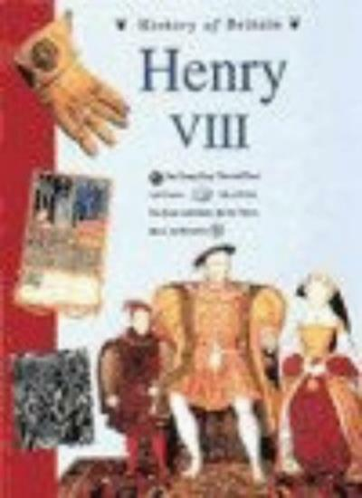 History of Britain Topic Books: Henry VIII     (Cased) By Andrew Langley, David