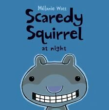 Scaredy Squirrel at Night by Mélanie Watt NEW Scholastic Paperback Ages 4-8
