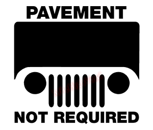 Jeep-Pavement-Not-Required-Vinyl-Decal-Window-Sticker-Car