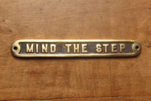 MIND THE STEP OLD ANTIQUE STYLE PUB VINTAGE SIGN SOLID CAST BRASS MESSAGE~BS-01