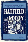 Kingdom of the Hollow, the Story of the Hatfields and McCoys by Phillip Hardy (Paperback / softback, 2011)