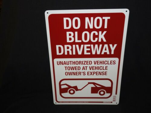 """Wall Metal Sign Do Not Block Driveway 10/"""" x 14/"""" Fence"""