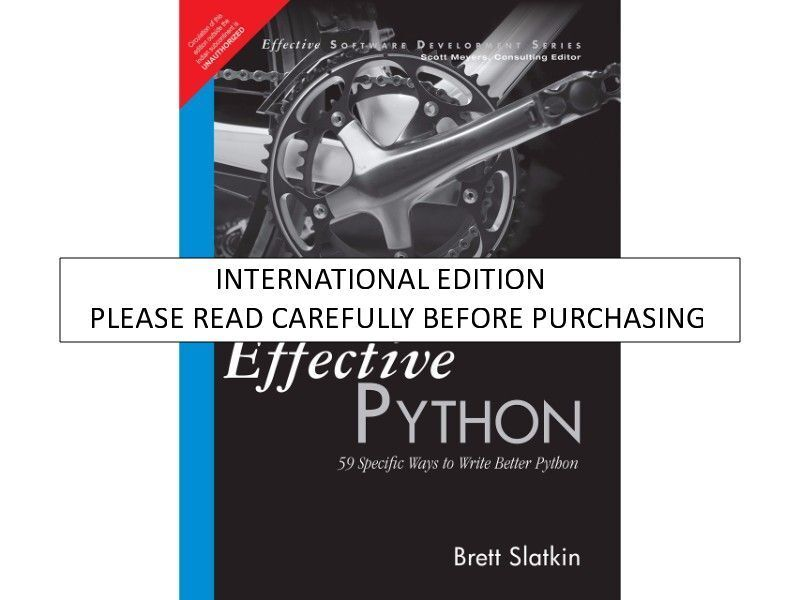 Effective Software Development Effective Python 53 Specific Ways