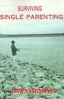 Surviving Single Parenting by Dawn Isenhart (Paperback / softback, 2000)