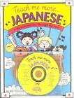 Teach Me More... Japanese: A Musical Journey Through the Year by Judy Mahoney (Mixed media product, 1999)