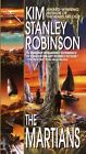 The Martians by Kim Stanley Robinson (Paperback, 2000)
