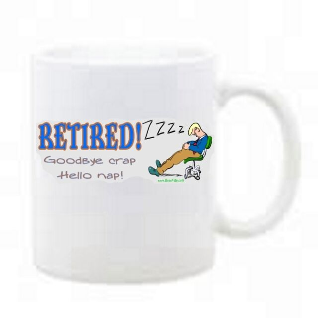 11 oz Coffee Mug Cup Plastic Retired goodbye crap hello nap retirement