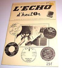 L'ECHO d'hector Le Magazine Des Collectionneurs De Disques & Amateurs De Musique