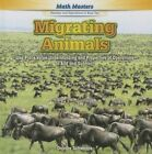 Migrating Animals: Use Place Value Understanding and Properties of Operations to Add and Subtract by Deirdre Schweppe (Hardback, 2014)