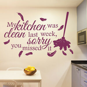 My Kitchen Was Clean Wall Sticker Kitchen Quotes Wall Decal Funny
