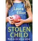 The Stolen Child by Laura Elliot (Paperback, 2010)