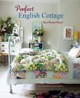 Perfect English Cottage by Ros Byam Shaw (Hardback, 2016)