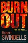 Burnout by Robert Swindells (Paperback, 2014)