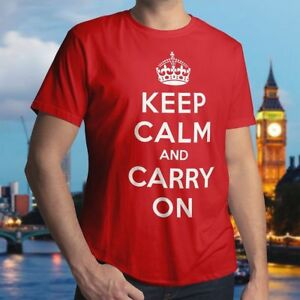 Keep-Calm-And-Carry-On-Phrase-Graphic-Mens-Unisex-Cotton-Crew-Neck-T-Shirt-Tee