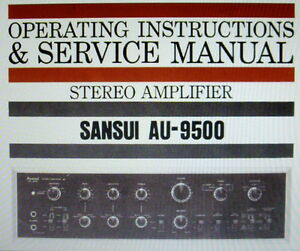 Sansui au-9500 stereo amp operating instructions and service.