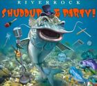 Shuddup & Party! by Riverrock (CD, Jul-2011, CD Baby (distributor))