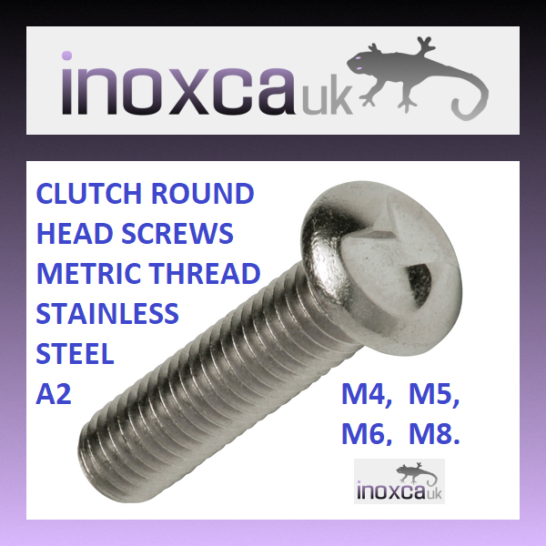 CLUTCH HEAD SECURITY SCREWS STAINLESS STEEL A2 ONE WAY ONLY METRIC ROUND HEAD