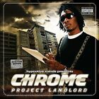 Project Landlord [PA] * by Chrome (CD, Sep-2008, Asylum/Hypnotiz)